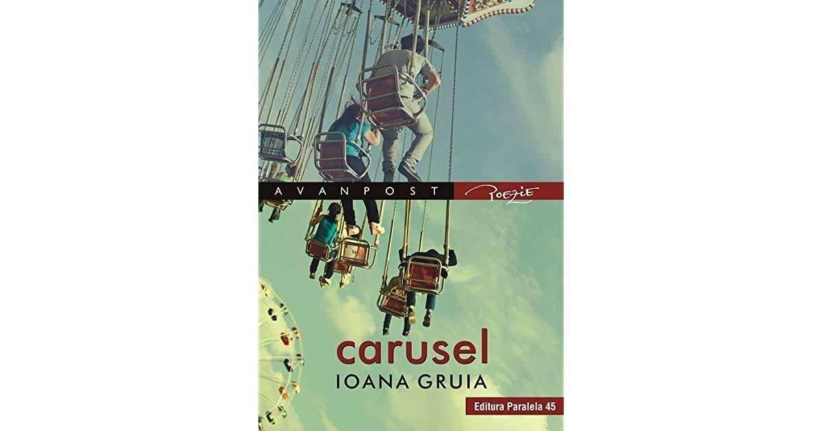 Ioana Gruia, carusel - O formă de bunătate