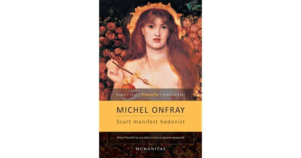 Michel Onfray, Scurt manifest hedonist - rațiune corporală