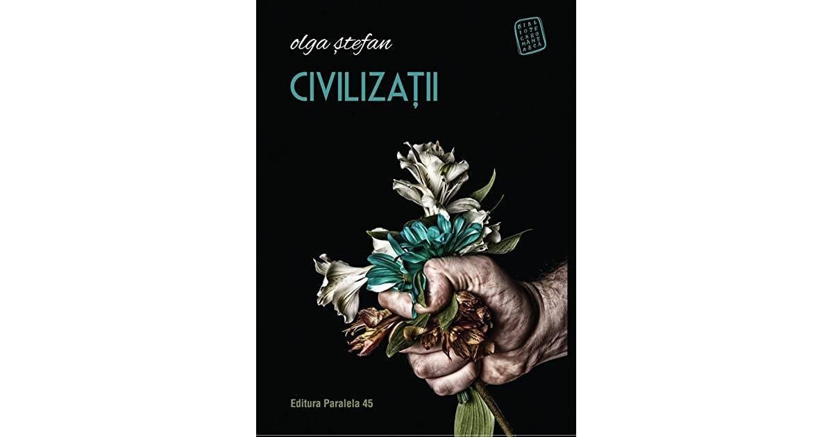 Olga Ștefan, Civilizații - cei necivilizați