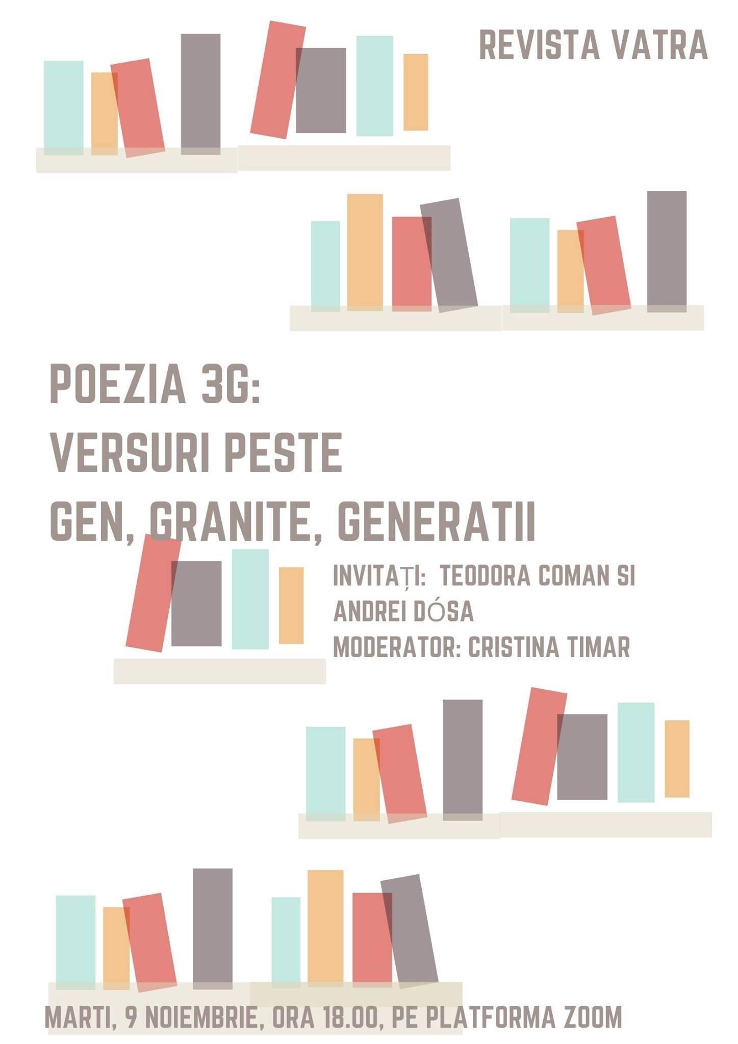 Poezia 3G cu Teodora Coman, Andrei Dósa și Cristina Timar - o ultimă întâlnire, un nou început