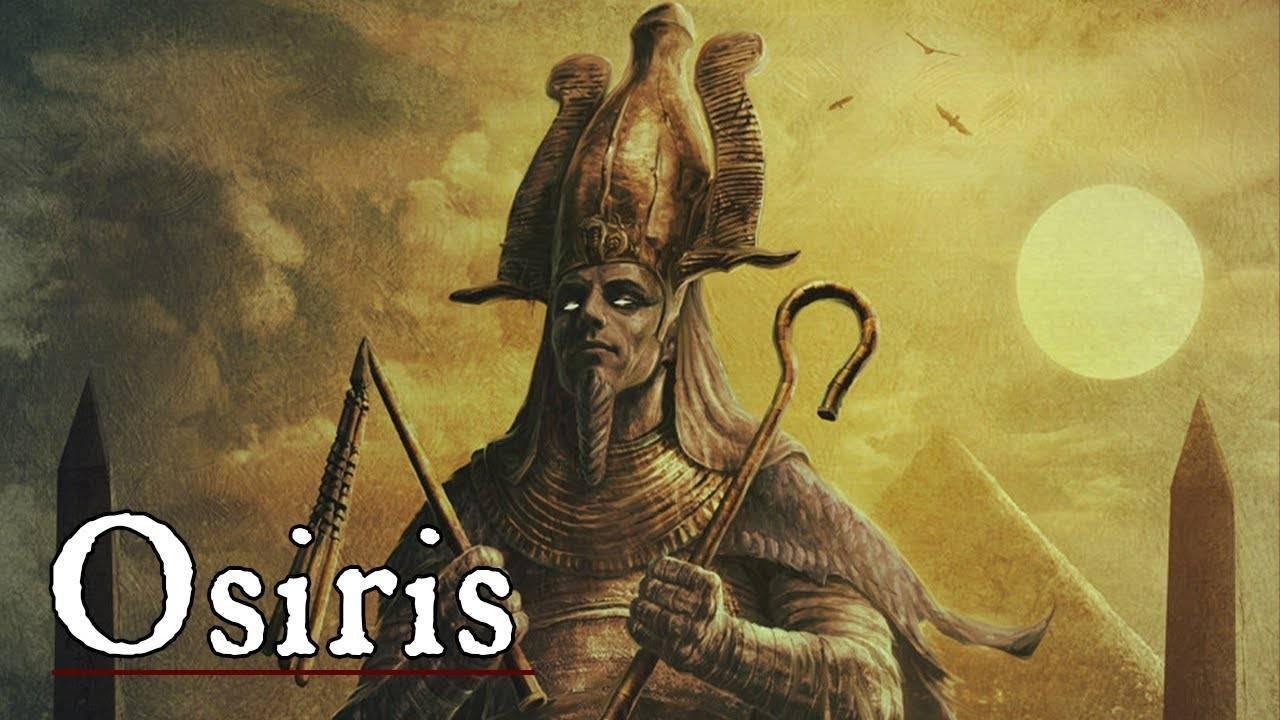 Osiris, Stăpân al Lumii de Dincolo și al Morții. Legenda zeului egiptean care a fost tăiat în mii de bucăți