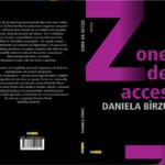 Daniela Bîrzu, Zone de acces