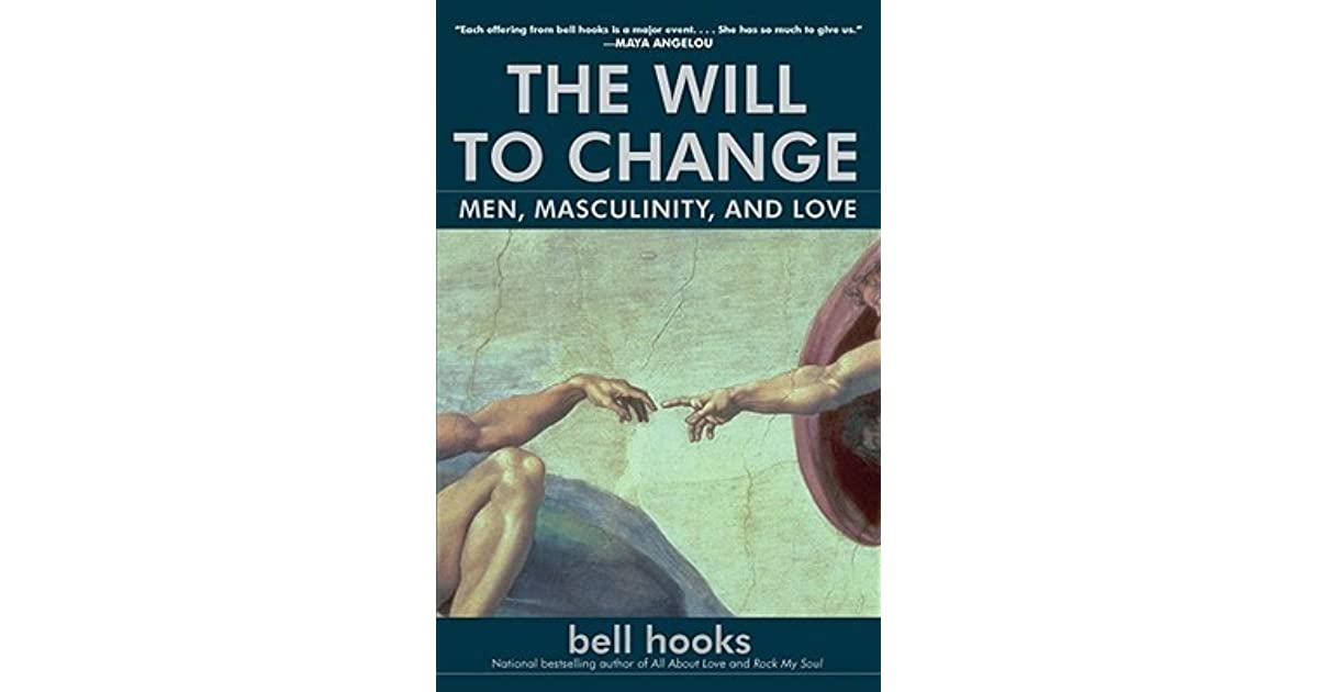 Bell Hooks, The will to change