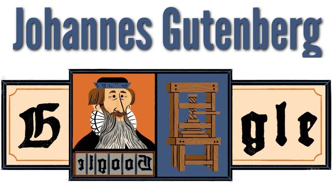 Johannes Gutenberg, omul celebrat astăzi de Google