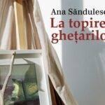 Ana Săndulescu, La topirea ghețarilor
