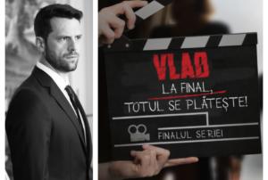 """Adi Nartea, despre provocările ultimului sezon din """"Vlad - La final totul se plătește"""". Ce părere are despre el"""