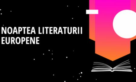 Bucureștiul găzduiește sâmbătă Noaptea Literaturii Europene